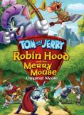 ��� � �����: ����� ��� � �������� ����� �����, Tom and Jerry: Robin Hood and his Merry Mouse