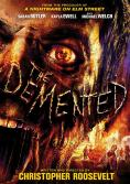 THE DEMENTED / ЛУДИЯТ (2013)