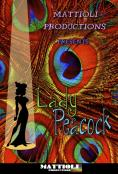 ����� ����, Lady Peacock