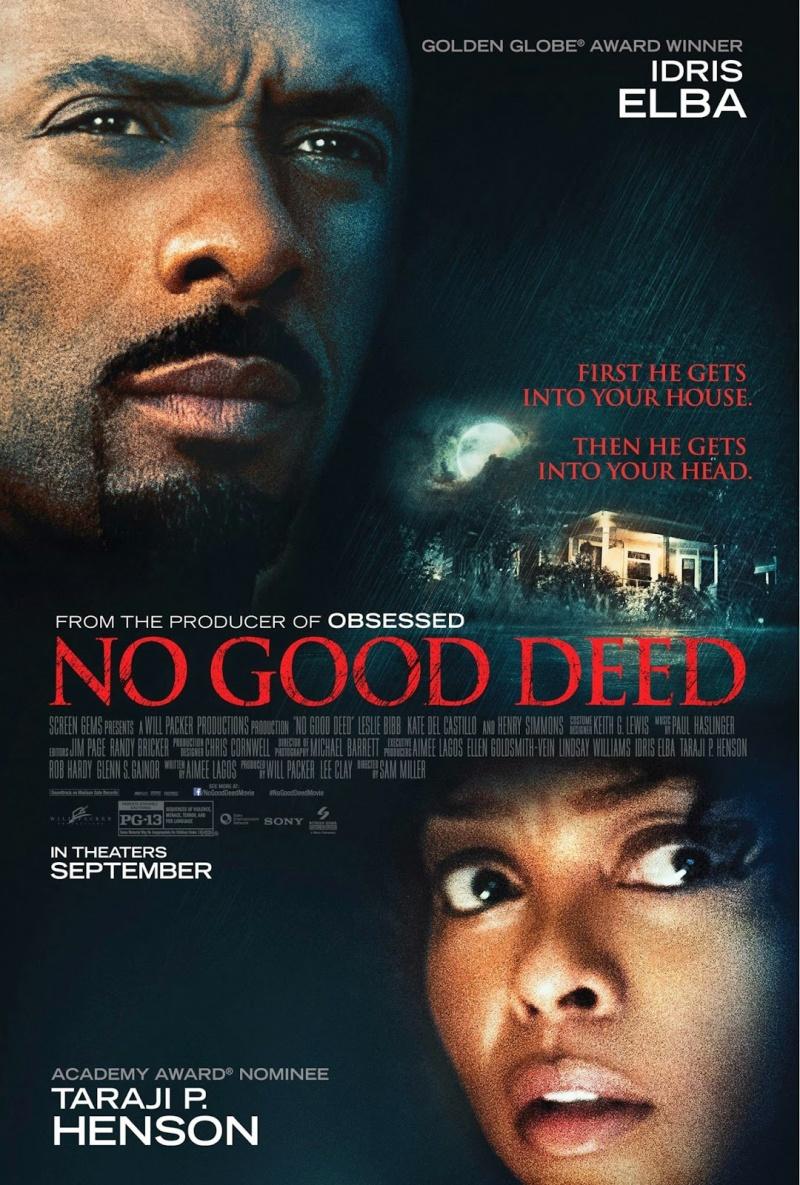 No Good Deed / Няма добро дело (2014)