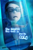 The Embryo Who Came in from the Cold, The Embryo Who Came in from the Cold