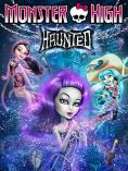 Monster High: Призрачен свят, Monster High: Haunted