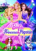 Barbie: Принцесата и звезда, Barbie: The Princess and the Popstar