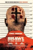 Скандал в блок 99, Brawl in Cell Block 99