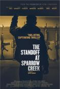 Неразрешен случай в Спароу крийк, The Standoff at Sparrow Creek