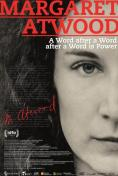 Маргарет Атууд: Дума след дума след дума е сила, Margaret Atwood: A Word after a Word after a Word is Power