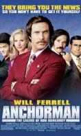 Водещият, Anchorman: The Legend of Ron Burgundy