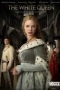 ������ �������,The White Queen - ������ �������