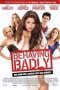 Behaving Badly,Behaving Badly - Behaving Badly