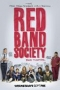 Red Band Society,Red Band Society - Red Band Society