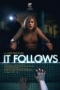 It Follows,It Follows - It Follows