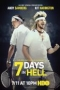 7 Days in Hell,7 Days in Hell - 7 Days in Hell
