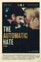 The Automatic Hate,The Automatic Hate - The Automatic Hate