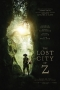The Lost City of Z,The Lost City of Z - The Lost City of Z