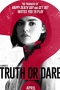 Truth or Dare,Truth or Dare - Truth or Dare