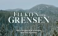 Избавлението,Flukten over grensen - Трейлър - филм за увереността, безкомпромисната лоялност и голямата смелост