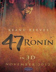47 РОНИНИ – 21/11/2012